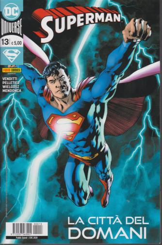 Superman - La città del domani - n. 13 - quindicinale - 3 dicembre 2020
