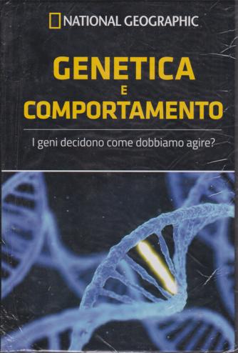 National Geographic - Genetica e comportamento - n. 36 - settimanale - 4/12/2020 - copertina rigida