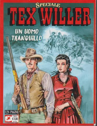 Tex Willer Speciale - Un uomo tranquillo - n. 2 - annuale - dicembre 2020 -