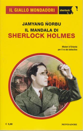 Il giallo Mondadori - Il mandala di Sherlock Holmes - n. 76 - dicembre 2020 - mensile