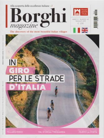 I Borghi Magazine - n. 40 - maggio 2019 - mensile