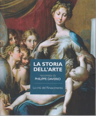 La storia dell'arte raccontata da Philippe Daverio - La crisi del Rinascimento - n. 8 - settimanale -