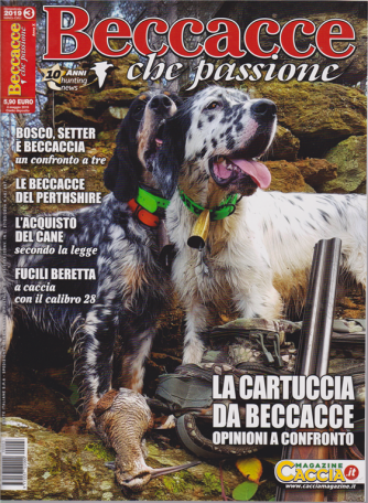 Beccacce che passione - n. 3 - bimestrale - maggio - giugno 2019 -