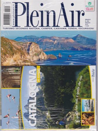 Plein Air - n. 562 - maggio 2019 - mensile + Plain Air market + Catalogna in camper - 3 riviste