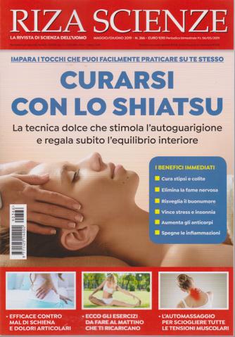 Riza Scienze - N. 366 - maggio - giugno 2019 - bimestrale - Curarsi con lo shiatsu