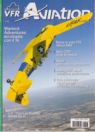 Vfr Aviation - n. 47 - maggio 2019 - mensile