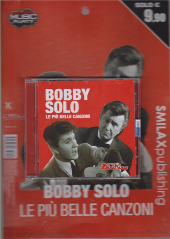 Music Party - Bobby Solo-Le Piu'belle canzoni - n. 2 - trimestrale 2019 -
