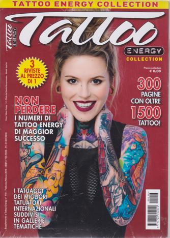 Tattoo energy collection - n. 116 - febbraio - marzo 2019 - 3 riviste al prezzo di 1