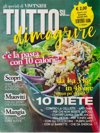 Tutto Su ... - Dimagrire   - n. 6 - bimestrale - maggio 2019 -