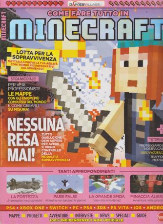 Come Fare Tutto In Minecraft - n. 15 - bimestrale - maggio - giugno 2019 -