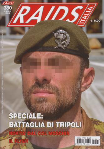 Raids  Italia- n. 380 - maggio 2019 - mensile