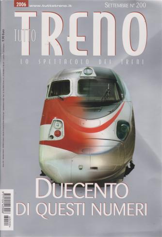 Tutto treno - n. 200 - settembre 2006 - mensile