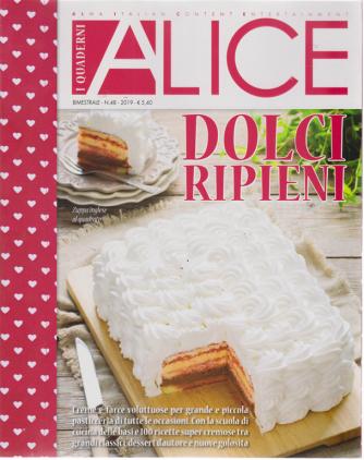 I Quaderni Di Alice - Dolci Ripieni - n. 48 - bimestrale -
