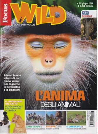Focus Wild - n. 95 - giugno 2019 -