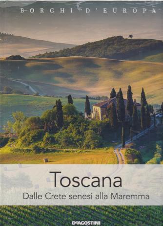 Borghi D'europa - Toscana - quattordicinale - n. 11 - 18/5/2019 - copertina rigida