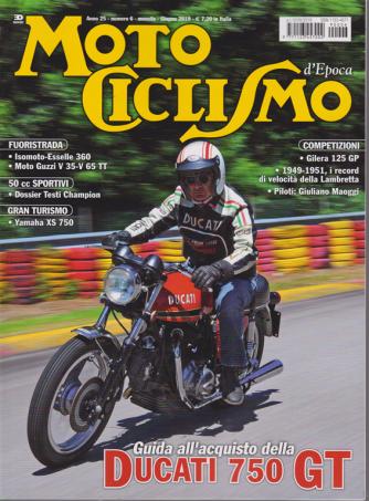 Motociclismo d'Epoca - n. 6 - mensile - giugno 2019 -