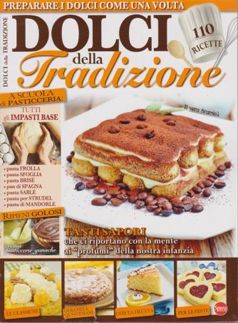 Cucinare Con Super - Dolci Della Tradizione - n. 3 - bimestrale - maggio - giugno 2019 -