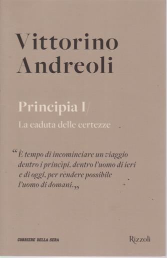 Vittorino Andreoli - n. 22 - Principia I - La caduta delle certezze - settimanale