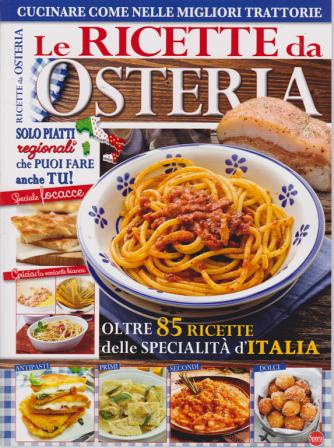 Le ricette da osteria -n. 2 - giugno - luglio 2019 - bimestrale -