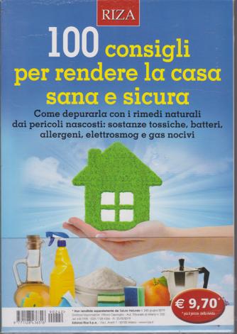 Salute naturale - n. 242 - giugno 2019 - 100 consigli per rendere la casa sana e sicura