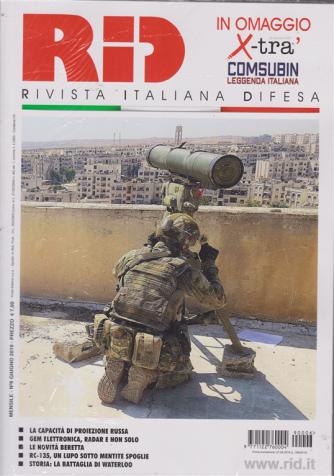 Rid - Allegato X Tra' Comsubin leggenda italiana - n. 6 - mensile - giugno 2019 -