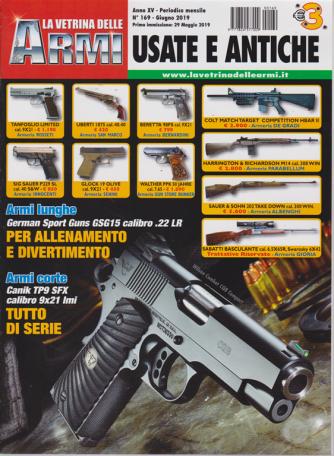 La Vetrina delle armi usate e antiche - n. 169 - mensile - giugno 2019
