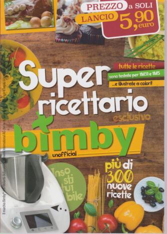 Super Ricettario Bimby unofficial - n. 3 - bimestrale - 23/5/2019