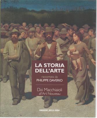La storia dell'arte raccontata da Philippe Daverio - Dai Macchiaioli all'Art Nouveau - n. 22 - settimanale