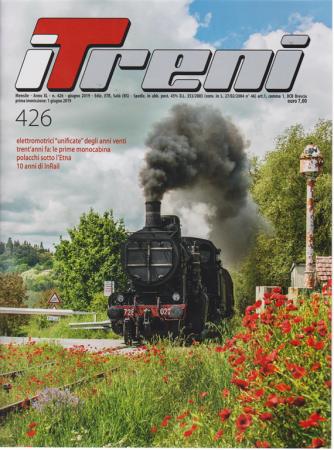I treni - n. 426 - mensile - giugno 2019 -