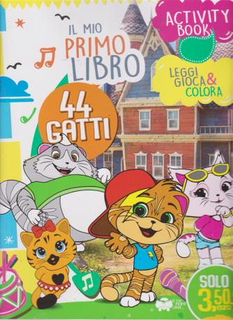 Il mio primo libro activity book  - 44 gatti - n. 1 - maggio 2019 - mensile