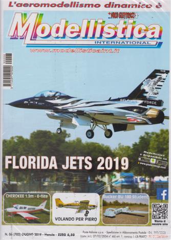 L'aeromodellismo dinamico è Modellistica international - n. 6 - giugno 2019 - mensile