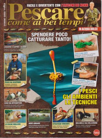 Pesci & Pesca Dolce Super - n. 14 - bimestrale - giugno - luglio 2019 -
