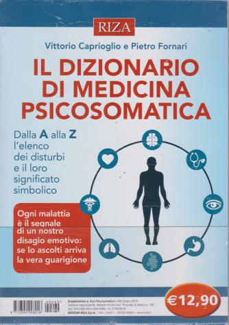 Riza  Psicosomatica - Il dizionario di medicina psicosomatica - n. 460 - giugno 2019 -