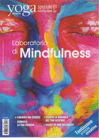 Yoga Journal speciale meditazione n. 2 - Laboratorio di Mindfulness -