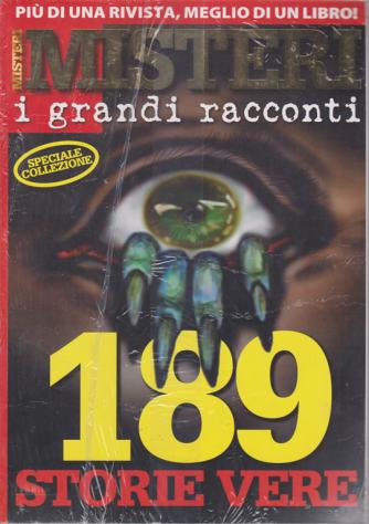 Misteri  i grandi racconti - speciale colezione - 189 storie vere - n. 21
