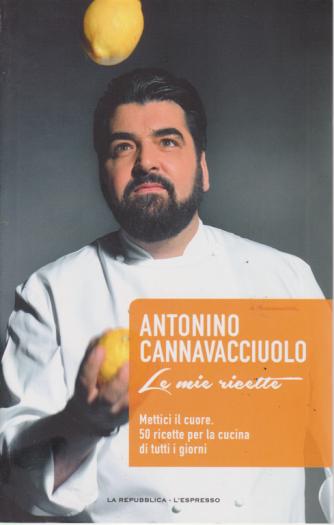 Antonino Cannavacciuolo - Le mie ricette - n. 1 - settimanale -