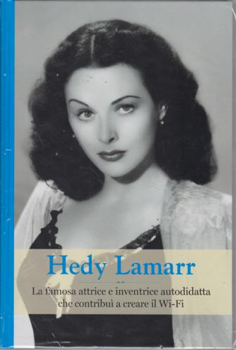 Grandi Donne  - Hedy Lamarr - n. 11 - settimanale - 7/6/2019 - copertina rigida