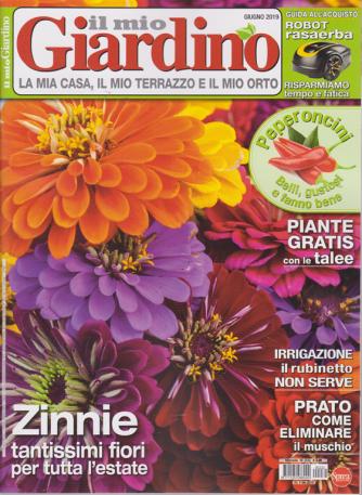 Il Mio Giardino - n. 232 - mensile - giugno 2019 -