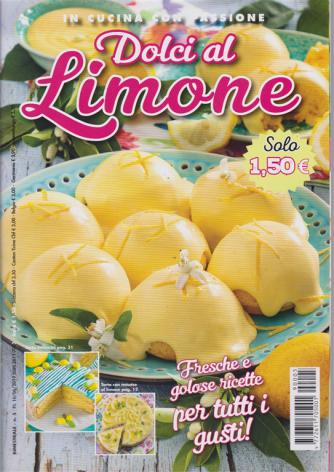 In cucina con passione - Dolci al limone - bimestrale - 10/6/2019 - n. 5