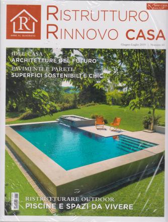 R2 Erre Al Quadrato+ - Gap Casa - n. 44 - giugno - luglio 2019 - bimestrale - 2 riviste