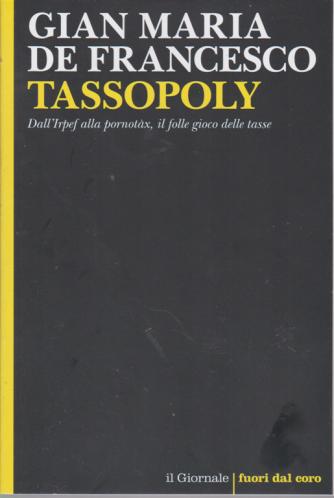 Gian Maria De Francesco - Tassopoly - n. 108 -