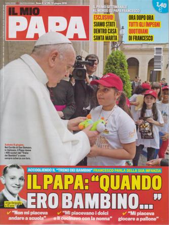 Il Mio Papa - n. 25 - 12 giugno 2019 - settimanale