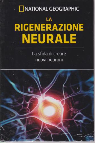I grandi segreti del cervello - National Geographic - La rigenerazione neurale - n. 14 - settimanale - 14/6/2019 - copertina rigida