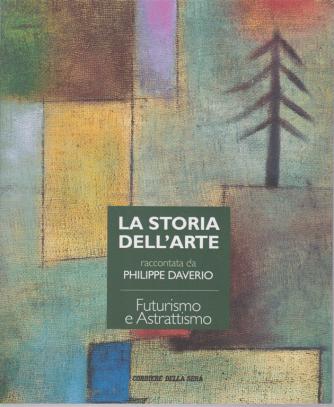 La storia dell'arte raccontata da Philippe Daverio - Futurismo e Astrattismo - n. 23 - settimanale -