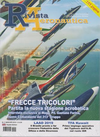 Rivista Aeronautica - n. 2 - marzo - aprile 2019 - 144 pagine - bimestrale -