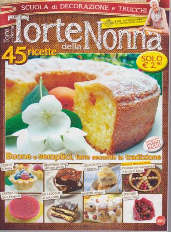 Torte Della Nonna - n. 58 - bimestrale - giugno - luglio 2019 -