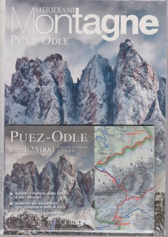 Meridiani Montagne - Puez-Odle - n. 39 - semestrale -