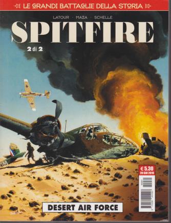 Le grandi battaglie della storia - Spitfire - Desert air force . 20 giugno 2019 - mensile -