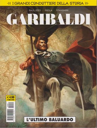 Cosmo Serie Gialla - I Grandi Condottieri della storia - Garibaldi - L'ultimo baluardo - 6 giugno 2019 - mensile -