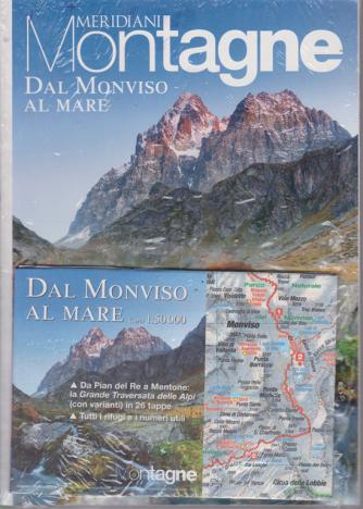 Meridiani Montagne - Dal Monviso al mare - n. 39 - semestrale